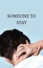 Someone to stay; Kai Krystal by strngzz