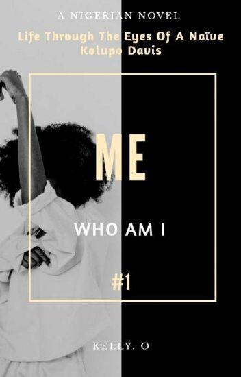 Who Am I (A Nigerian Story)