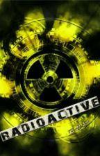radioactive  by MariaBasinska