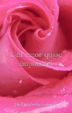 Um Amor quase impossível |H.S| (Hiatos) by Lucyhenderson22
