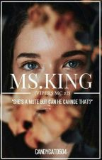 Ms. King (Vipers MC #2) by CandyCat0504