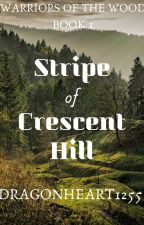 Stripe of Crescent Hill by Dragonheart1255
