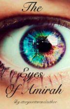 The Eyes Of Amirah by storywriterandauthor