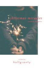 Christmas Miracles by hollgranty