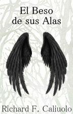 El Beso de sus Alas by RichardCaliuolo