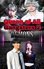 QUEEN OF ALL GANGSTERS 2 : FAMILY MISSION by Lady_Dark_YQ
