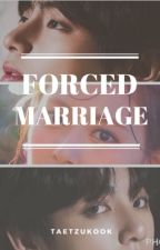 Forced Marriage (Taetzukook fanfic) by mtaetzu