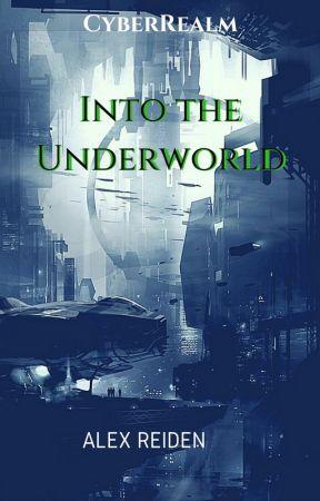 Into the Underworld [CyberRealm] by Alex-Reiden