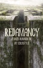 Redamancy ~ A Maze Runner Fic by cocastyle