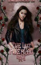 The Last Pureblood Erde by storiesunfolded_xo