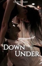 Down Under (Alcontar Series #1) by orientalfairy