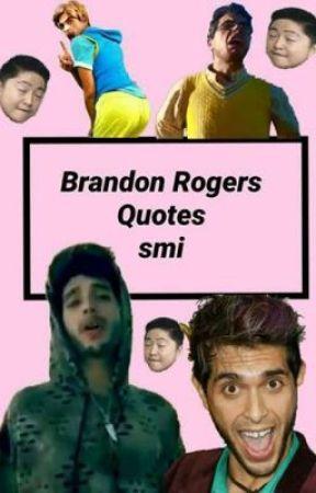 Brandon Rogers Quotes Elmer Wattpad