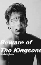 Beware of the KingSons by Bigdaddybabe