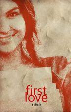 First Love by satishsomasundaram