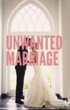 Unwanted Marriage by weddingbells