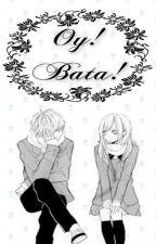 Oy! Bata! by AmbitiousKitten
