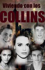 Viviendo con los Collins by MelaBarillas