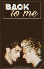 Back to me; Ziall. by sweetnixller
