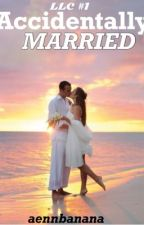 Accidentally Married  by aennbanana