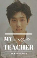 ~My Teacher~ [Nam y Tu] by Noratoshi