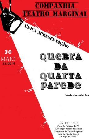 Quebra Da Quarta Parede by WishNana2