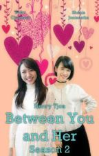 Between You and Her by HenryTjoa