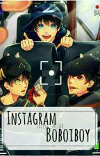 Instagram [ BOBOIBOY] by mizahchan