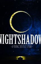 Nightshadow ( A Young Justice Fanfic ) by littlebaby042003