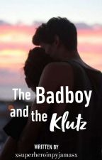 The Badboy and the Klutz by xsuperheroinpyjamasx