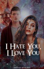 [7] Hate You, I Love You   Descendants ✔️ by -grandesmal