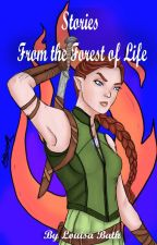 Stories from the Forest of Life by Louisa_Bath
