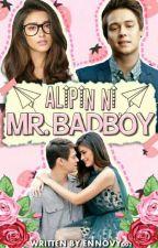 Alipin Ni Mr. Badboy [On Hold] by ennovy002