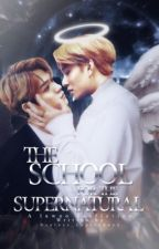 The school for the supernatural; Luwoo NCT by useless_leprechaun