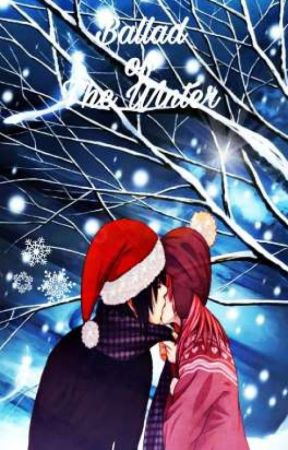 Ballad of The Winter (Sasuke x Sakura) by Yue_aoi