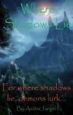 Where Shadows Lie  (Once Upon A Time) by LostAtSea143