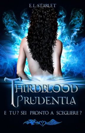 THIRDBLOOD - PRUDENTIA by ELStarlet