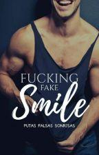 Fucking Fake Smile (Putas falsas sonrisas) by GilmerCanales26