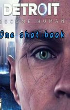 detroit:become human oneshots by spazattacksenpai