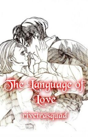 The Language of Love by rivetrasquad