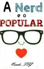 A nerd e o popular by Nanda_FFG