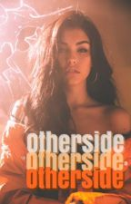 OTHERSIDE- The Society by dearseavey