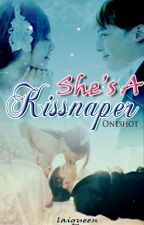She's a kissnaper (ONESHOT) by Laiqueen