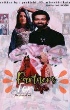 Partners for Life • Shivika Fanfiction • by Pratichi_05