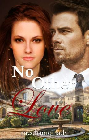 No Other Love (Self-Published in Softbound and Hardbound) by mechanic_lady