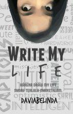 Write My Life by daweii