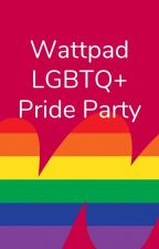 Wattpad LGBTQ+ Pride Party by lgbtq