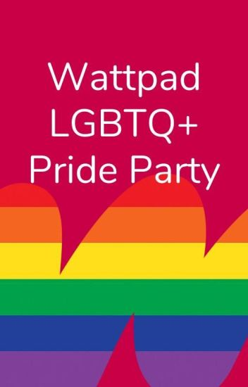 Wattpad LGBTQ+ Pride Party