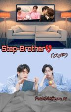 Step-Brother💔[complete] by Ahgase_Aeri_98