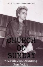 Church On Sunday {Billie Joe Armstrong} by ordinary_fangirl02