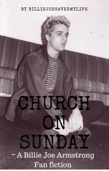 Church On Sunday {Billie Joe Armstrong}